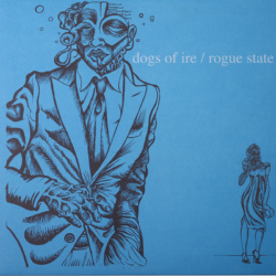 "ROGUE STATE / DOGS OF IRE – split 12"" … ESN012"