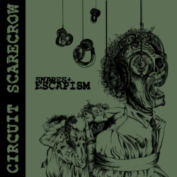 "CIRCUIT SCARECROW – ""Snares and Escapism"" 7"" … ESN003"