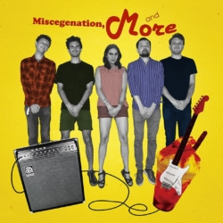 Miscegenation and More - Cover Art